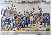 People greeting Napoleon I on his entry into Grenoble on 7 March 1815 after his return from exile on Elba.  19th French popular hand-coloured woodcut.