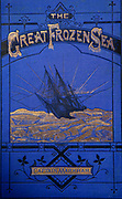 The Great Frozen Sea by Captain Albert Markham, 1878.