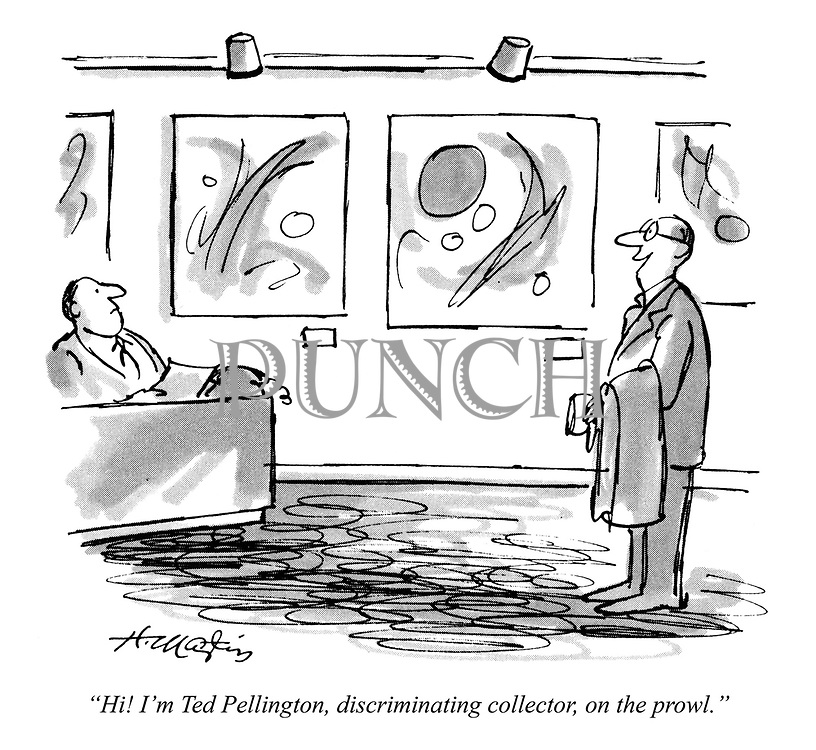 """""""Hi! I'm Ted Pellington, discriminating collector, on the prowl."""""""