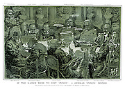 "If the Kaiser Were to Edit ""Punch"" : A German ""Punch"" Dinner. [This cartoon is passed by the Imperial German Censor as an example of the depravity of British humour.]"
