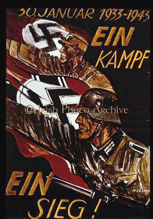 World War II:  German poster marking 10th anniversary of Nazi siezure of power in 1933. German soldiers withh swastika flags, arms raised in Nazi salute advance to 'One Battle One Victory!'. Withdrawn after defeat at Stalingrad.