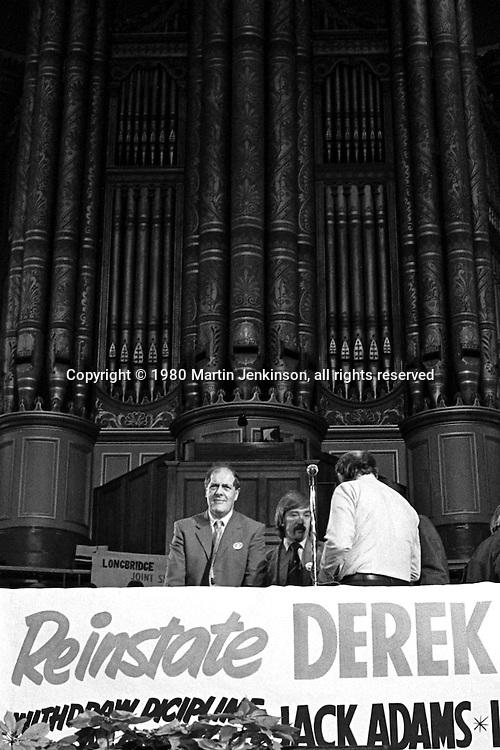 Derek Robinson sacked British Leyland Convenor at a rally in Birmingham Town Hall. 13/01/1980.