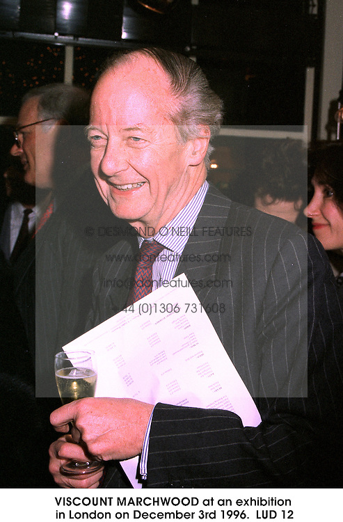 VISCOUNT MARCHWOOD at an exhibition in London on December 3rd 1996.<br /> LUD 12
