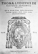 1572 title page of Compositions by Tomas Luis da Victoria. Tomás Luis de Victoria, sometimes Italianised as da Vittoria (1548 – 20 August 1611), was the most famous composer of the 16th century in Spain,