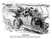 """Reassuring. Terrified rider (in hired motor-car). """"I say — I say — you're going much too fast."""" Chauffeur. """"Oh, you're all right, sir. We always insures our passengers."""""""