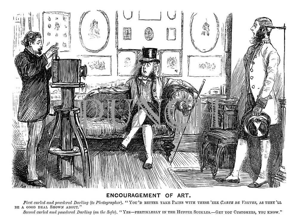 "Encouragement of Art. First curled and powdered darling (to photographer). ""You'd better take pains with these 'ere carte de visites, as they'll be a good deal shown about."" Second curled and powdered darling (on the sofa). ""Yes - pertikerlerly in the hupper suckles - get you customers, you know."""