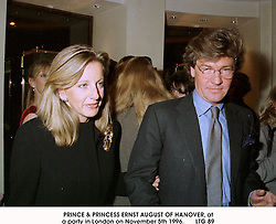 PRINCE & PRINCESS ERNST AUGUST OF HANOVER, at a party in London on November 5th 1996.         LTG 89