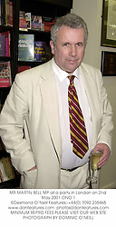 MR MARTIN BELL MP at a party in London on 2nd May 2001.ONO 1
