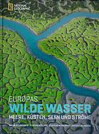 Europas Wilde Wasser, German, National Geographic Deutschland, 2012, ISBN 978-3-86690-301-2