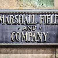 Marshall Field and Company sign in Chicago. Marshall Field's was a popular Chicago department store and was acquired by Macy's in 2005.