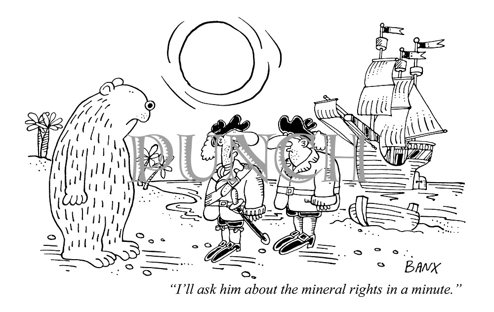 """I'll ask him about the mineral rights in a minute."""
