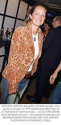 MISS ZOE JORDAN daughter of Eddie Jordan, at a party in London on 17th September 2002.PDG 42