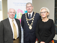 At a Universal Design Symposium, part of Galway&rsquo;s City Council&rsquo;s Social Inclusion week 2015 were<br /> David O&rsquo;Connor former County manager Fingal,  Cllr Frank Fahy Mayor of Galway City and Karin Bendixen, Occupational Therapist at the Town Hall Theatre, Galway. Photo:Andrew Downes Xposure