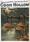 Steam paddle boats on the Mississippi river from a poster called Title Coon Hollow Chas. E. Callahan's big scenic play.  c1894. Medium 1 print (poster)  lithograph