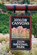 The park entrance sign at Kolob Canyons, Zion National Park, Utah