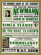 The marvel of the century! Newmann and his marvellous show of wonders. [ca. 1928] (poster) lithograph Includes small portrait of Newmann and small half-tone images of 4 posters advertising his performances. Newman was a magician and hypnotist in American theatres of the 1900's