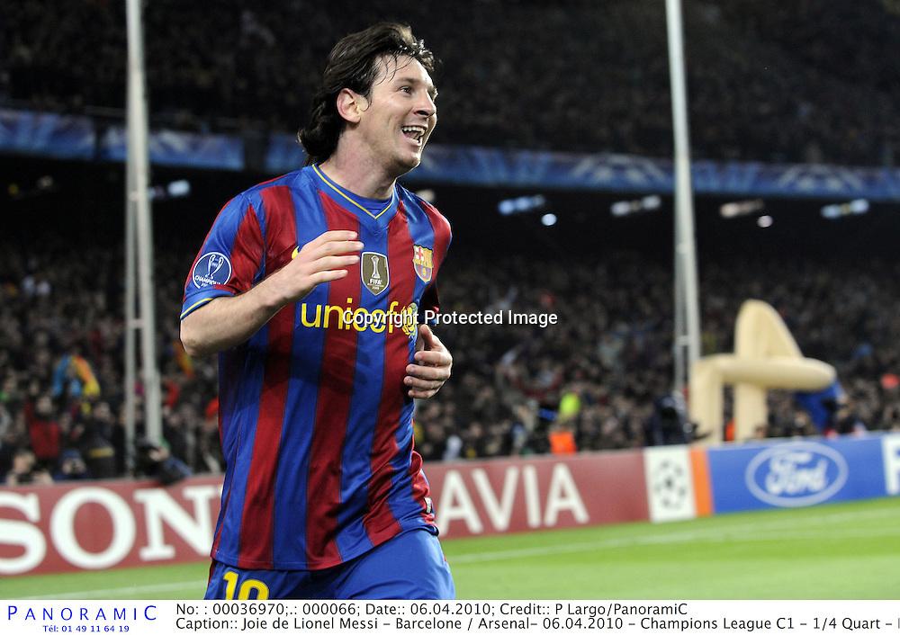Joie de Lionel Messi - Barcelone / Arsenal- 06.04.2010 - Champions League C1 - 1/4 Quart - Retour - Foot Football - largeur attitude joie *** Local Caption *** 00036970