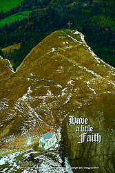Have a little faith - the Chapel on Klimsenhorn, Mount Pilatus near Lucerne, Switzerland.