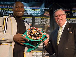 May 10, 2006 - New York, NY - WBC Heayweight Champion Hasim Rahman (l) is presented with the original WBC Belt that was never returned to him by Lennox Lewis after their rematch in 2001.  Joe Dwyer of the WBC presented the belt at the presser announcing Rahman's upcoming defense against Oleg Maskaev.