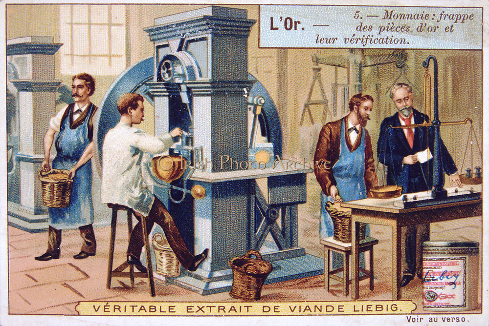 Gold: Minting gold coins in a stamping press at the Paris Mint. On the right, coins are being  weighed to ascertain quality. Liebig Trade Card c1910. Coinage Currency Quality Control Measurement Weight Balance