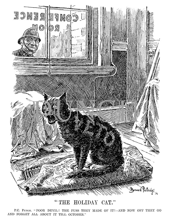 """The Holiday Cat."" PC Punch. ""Poor devil! The fuss they made of it!—And now off they go and forget all about it till October."""