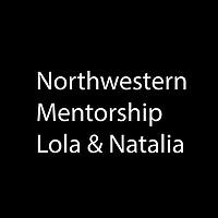 Northwestern Mentorship Program_Lola & Natalia