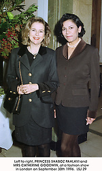 Left to right, PRINCESS SHABOZ PAHLAVI and MRS CATHERINE GOODWIN, at a fashion show in London on September 30th 1996.<br /> LSJ 29