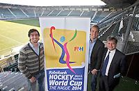 DEN HAAG - Robert ter Horst , Billy Bakker en bondscoach Paul van Ass  tijdens de Persbijeenkomst met betrekking tot het te houden WK hockey 2014 in het Kyocera voetbalstadion. FOTO KOEN SUYK
