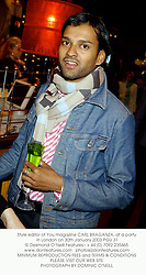 Style editor of You magazine CARL BRAGANZA, at a party in London on 30th January 2003.	PGU 31
