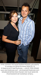 Artist JOHNNY YEO and SHEBAH RONAY, at a party in London on 22nd October 2002.PEI 16