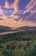 """The Hudson River, From Tear of the Clouds to Manhattan"", by Jake Rajs, introduction by Joan K. Davidson"
