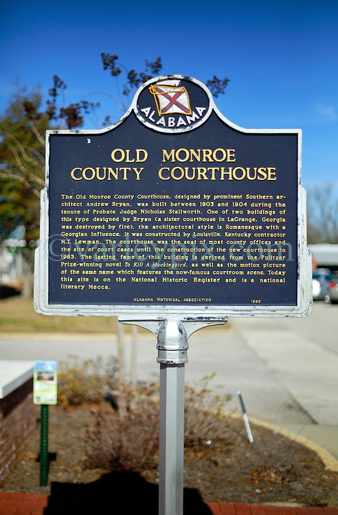 06 February 2015. Monroeville, Alabama.<br /> On the trail of Harper Lee's 'To Kill a Mocking Bird.'<br /> Signage for the old courthouse whose courtroom was used as the model for the Hollywood movie. The building is now the Monroe County Museum at the center of the old town. <br /> Photo; Charlie Varley/varleypix.com
