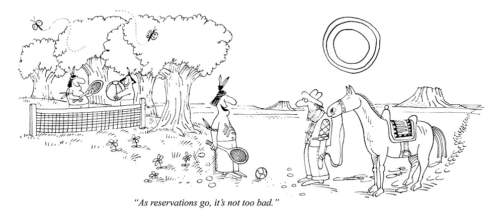 """As reservations go, it's not too bad."""