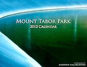 2012 Calendar Mt Tabor Park