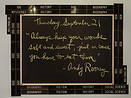 "Quote of the day, Thursday September 21, 2017,  at The Jefferson Market Branch of the New York Public Library: ""Always keep your words soft and sweet, just in case you have to eat them"" by Andy Rooney."