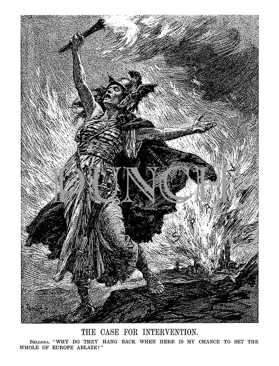 """The Case for Intervention. Bellona. """"Why do they hang back when here is my chance to set the whole of Europe ablaze?"""" (behind the Goddess of War, Spain is burning)"""