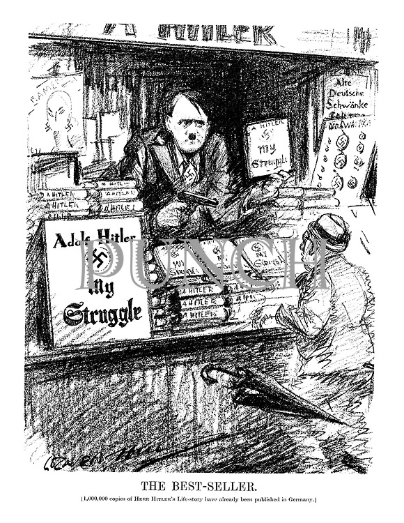 The Best-Seller. (1,000,00 copies of Herr Hitler's Life-story have already been published in Germany.)
