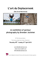 L'art du Deplacement Exhibition.  An exhibition of parkour/freerunning images.