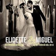 Boda Elidette + Miguel