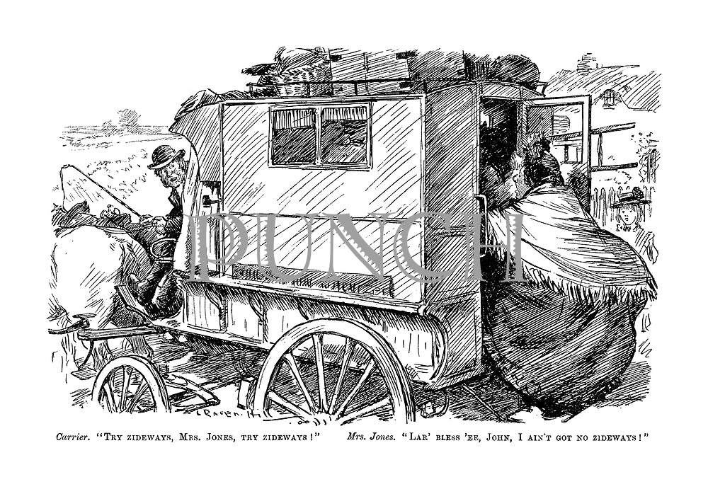 "Carrier. ""Try zideways, Mrs Jones, try zideways!"" Mrs Jones. ""Lar' bless 'ee, John, I ain't got no zideways!"" (a large woman tries to get on board a horse drawn coach)"