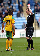 Coventry - Saturday, March 8th, 2008: Darel Russell of Norwich City is sent off after receiving a 2nd yellow card during the Coca Cola Championship match at the Ricoh Arena, Coventry. (Pic by Paul Hollands/Focus Images)