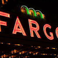 Picture of Fargo North Dakota sign.  The Fargo Theatre was built in 1926 and is on the National Register of Historic Places. The Fargo Theatre is currently a popular venue for films, movies, concerts, plays and other live events. Photo is was taken in 2011.