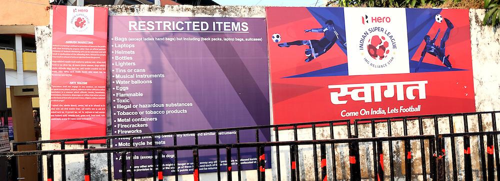 Signage during match 39 of the Indian Super League (ISL) season 2  between FC Goa and Mumbai City FC held at the Jawaharlal Nehru Stadium, Fatorda, Goa, India on the 17th November 2015.<br /> <br /> Photo by Sandeep Shetty / ISL/ SPORTZPICS