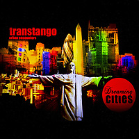 TransTango Dreaming Cities