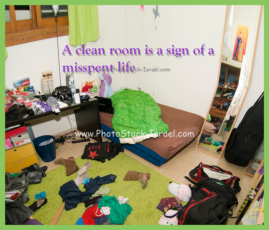 Famous humourous quotes series: A clean room is a sign of a misspent life. Messy Teenager's bedroom - Room as is. No changes or manipulations were made before taking this shot