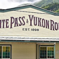 White Pass &amp; Yukon Route Marquee in Skagway, Alaska<br />