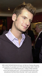 MR LUKE PARKER BOWLES son of Simon Parker Bowles, at a party in London on 11th September 2001.ORZ 37