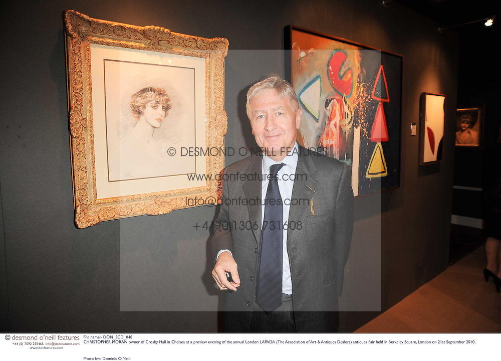 CHRISTOPHER MORAN owner of Crosby Hall in Chelsea at a preview evening of the annual London LAPADA (The Association of Art &amp; Antiques Dealers) antiques Fair held in Berkeley Square, London on 21st September 2010. *** Local Caption *** Image free to use for 1 year from image capture date as long as image is used in context with story the image was taken.  If in doubt contact us - info@donfeatures.com<br /> CHRISTOPHER MORAN owner of Crosby Hall in Chelsea at a preview evening of the annual London LAPADA (The Association of Art &amp; Antiques Dealers) antiques Fair held in Berkeley Square, London on 21st September 2010.