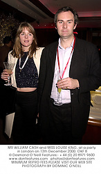 MR WILLIAM CASH and MISS LOUISE KING, at a party in London on 13th December 2000.	OKF 8