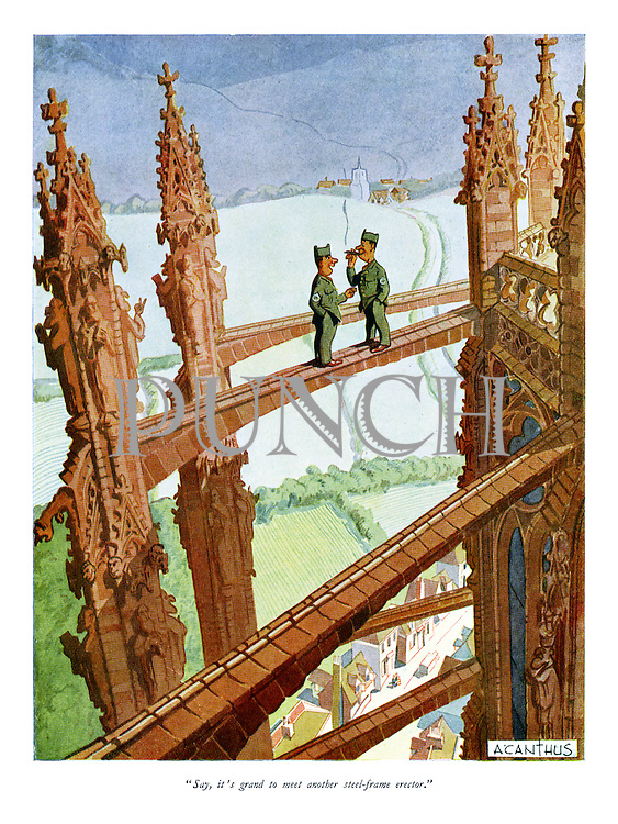 """""""Say, it's grand to meet another steel-frame erector."""""""